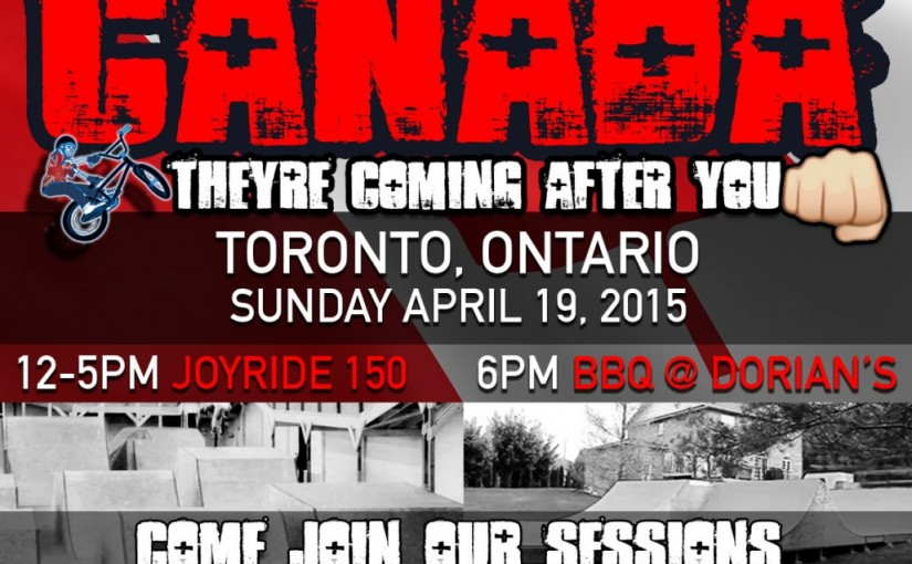 Lil Pros BMX Tour CANADA! Session at Joyride 150 & Backyard BBQ at Dorian's on Sunday April 19th!