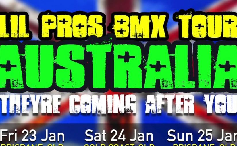 Lil Pros BMX Tour 2015: AUSTRALIA PREVIEW Video