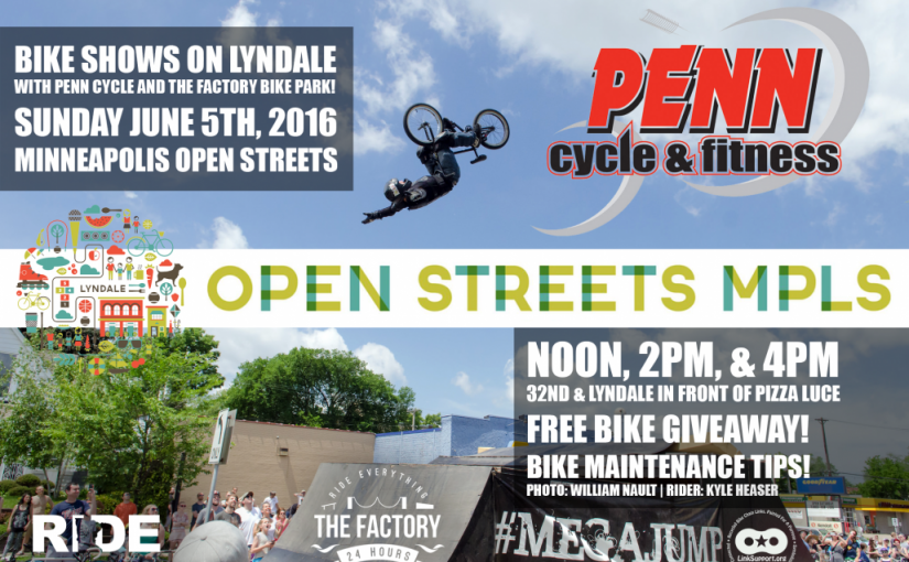 Shows Tomorrow at Minneapolis Open Streets on Lyndale with Penn Cycle!