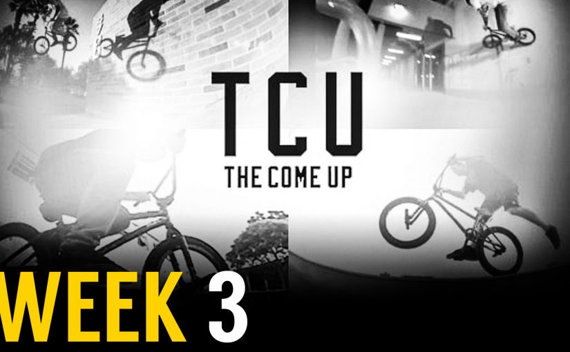 The Come Up Week 3
