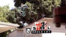 Rough Cut: Mike Stahl